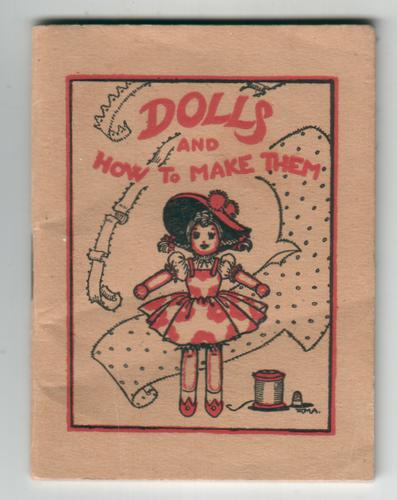Dolls and How To Make Them by Winifred M. Ackroyd