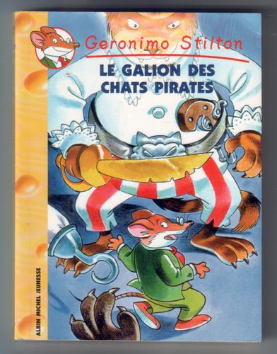 Le Galion des Chats Pirates by Geronomo Stilton