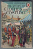 The Story of Clothes and Costume by Richard Bowood