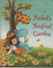 Mabel's Magical Garden by Paula Metcalf