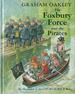 The Foxbury Force and the Pirates by Graham Oakley