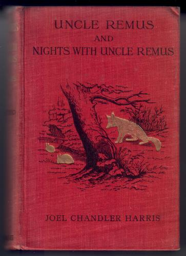 Uncle Remus and Nights with Uncle Remus