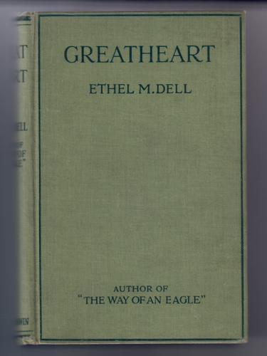 DELL, ETHEL M. - Greatheart
