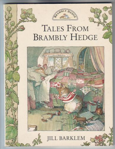 Tales from Brambley Hedge by Jill Barklem