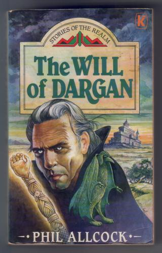 The Will of Dargan by Phil Allcock