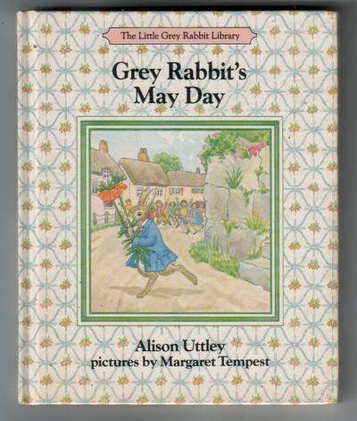 UTTLEY, ALISON - Grey Rabbit's May Day