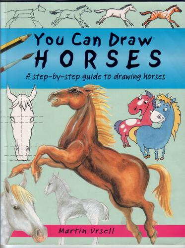 URSELL, MARTIN - You Can Draw Horses