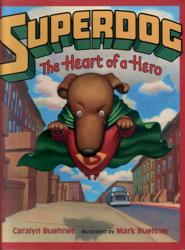 Superdog - The Heart of a Hero