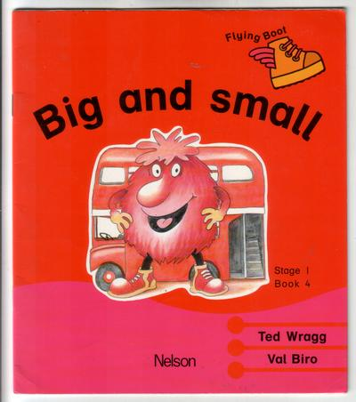 Big and Small by Ted Wragg
