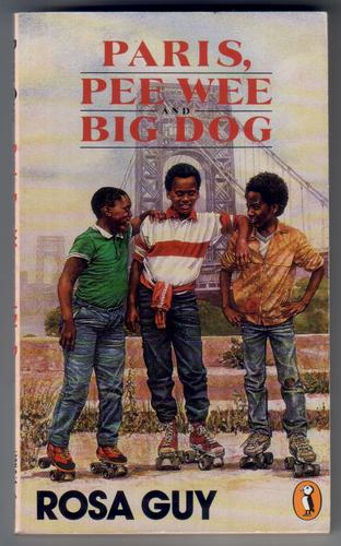 Paris, Pee Wee and Big Dog by Rosa Guy