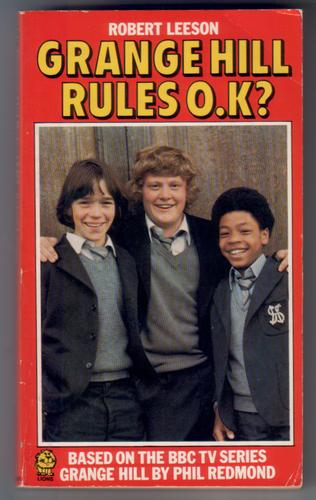 Grange Hill Rules O.K.? by Robert Leeson