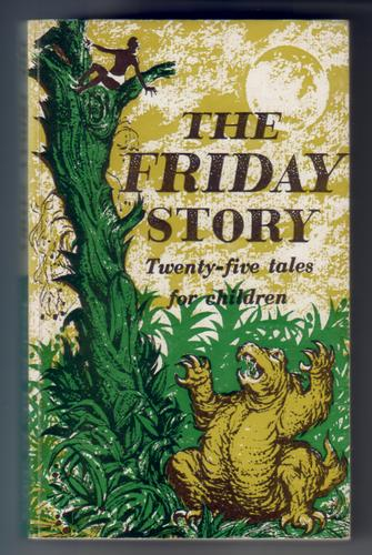 The Friday Story - Twenty-five tales for children