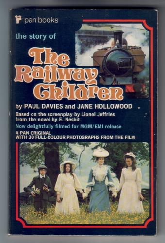 The Story of the Railway Children by Paul Davies and Jane Hollowood