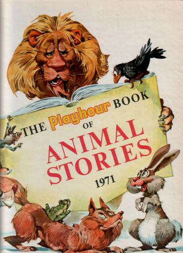 The Playhour book of Animal Stories, 1971