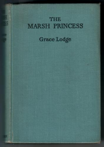 The Marsh Princess by Grace Lodge
