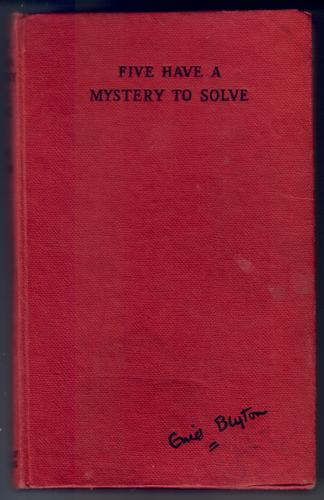 Five have a Mystery to Solve by Enid Blyton