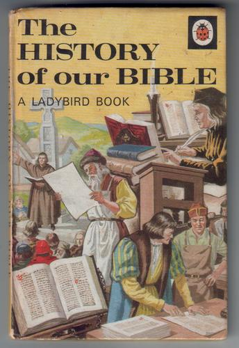 The History of Our Bible
