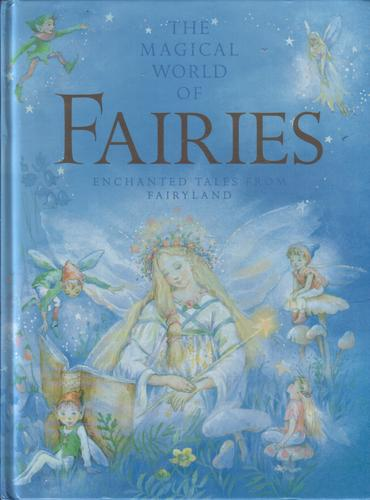 The Magical World of Fairies