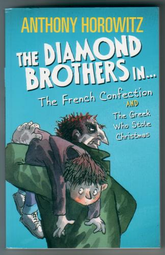 The Diamond Brothers in The French Confection and the Greek who stole Christmas