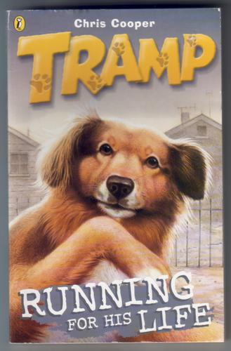 Tramp: Running for his life