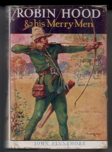 The Story of Robin Hood and His Merry Men
