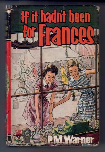If it hadn't been for Frances