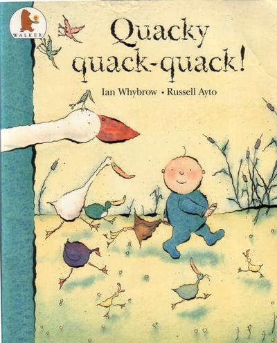 WHYBROW, IAN - Quacky Quack-Quack!