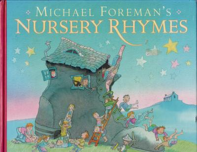 Michael Foreman's Nursery Rhymes