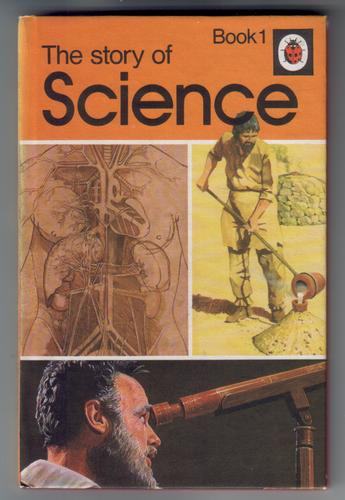The Story of Science, Book 1
