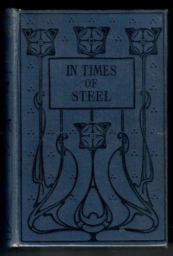 In Times of Steel