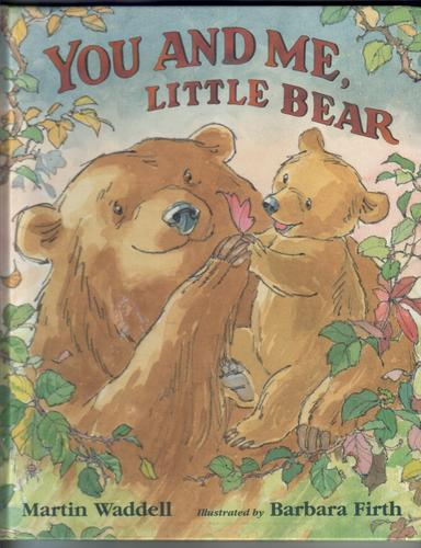 WADDELL, MARTIN - You and Me, Little Bear
