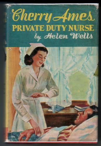 Cherry Ames Private Duty Nurse