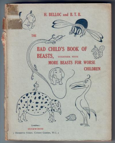 The Bad Child's Book of Beasts together with More Beasts for Worse Children