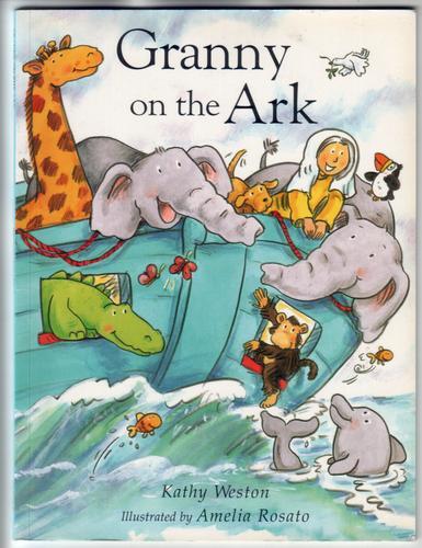 WESTON, KAY - Granny on the Ark