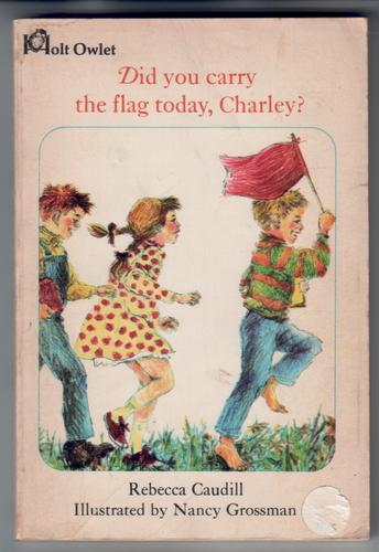 Did you carry the flag today, Charlie?