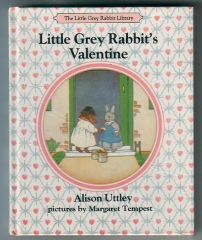 UTTLEY, ALISON - Little Grey Rabbit's Valentine