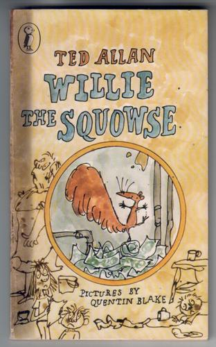 Willie the Squowse