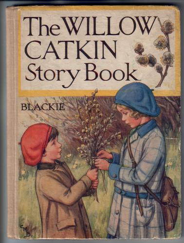 The Willow Catkin Story Book