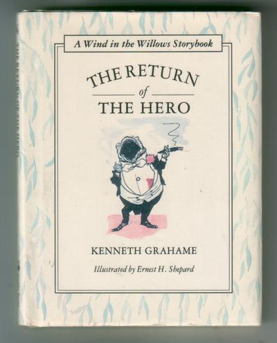 GRAHAME, KENNETH - The Return of the Hero