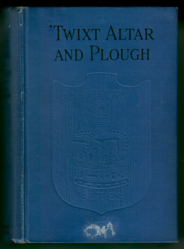 Twixt Altar and Plough