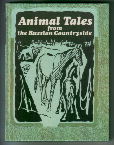 Animal Tales from the Russian Countryside