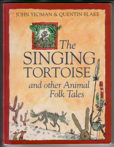 The Singing Tortoise and other Animal Folk Tales