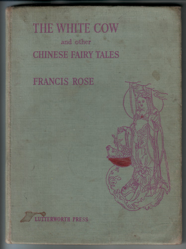 The White Cow and other Chinese Fairy Tales