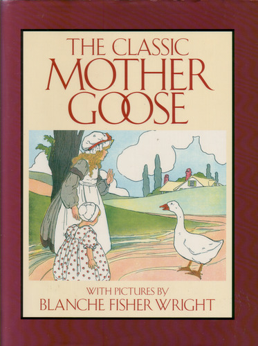 The Classic Mother Goose