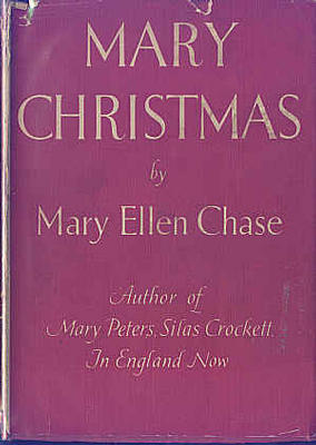 Mary Christmas by Mary Ellen Chase