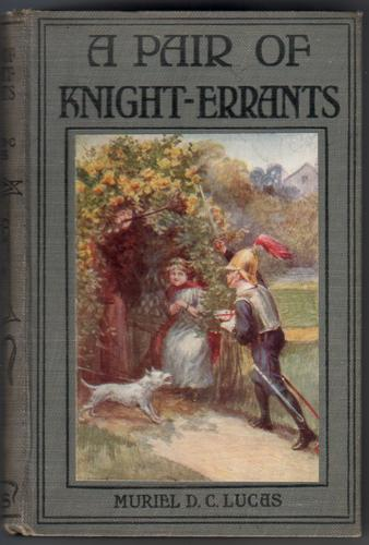 A Pair of Knight-Errants by Muriel D. C. Lucas