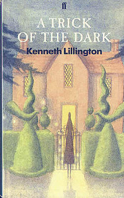 A Trick of the Dark by Kenneth Lillington