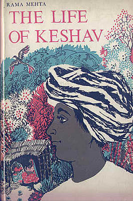 The Life of Keshav, a Family Story from India by Rama Mehta