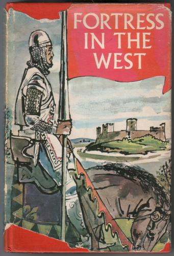 Fortress in the West: Tales of Welsh Adventure by Arthur James Roderick