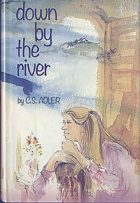 Down by the River by Carole S. Adler